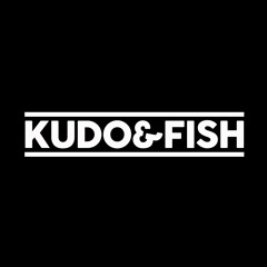 Kudo & Fish
