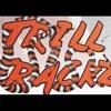 Trill Trackz
