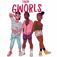 Them Gworls the Podcast