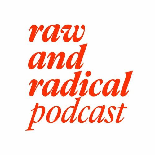 raw and radical's avatar