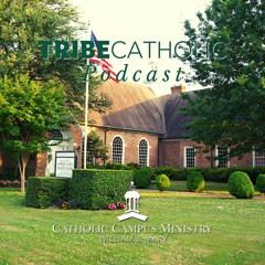 Tribe Catholic Podcast