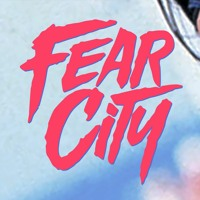 FEARCITY