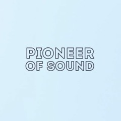 Pioneer of Sound