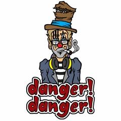 danger!danger!