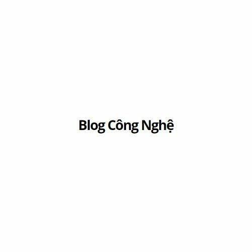 Blog Công Nghệ VN's avatar