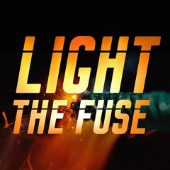 Light the Fuse Podcast