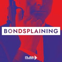 Bondsplaining, podcast sur 007