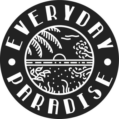 #everydayparadisecrew's avatar