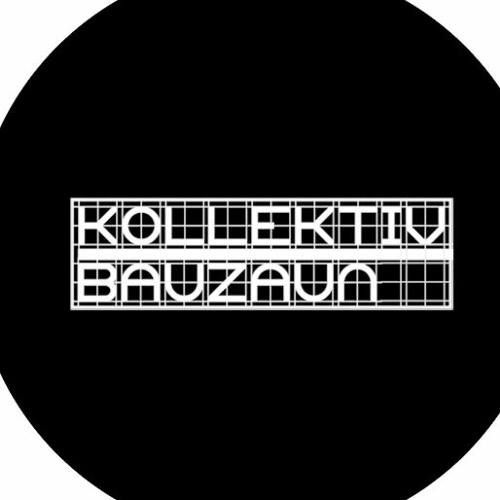 Kollektiv Bauzaun's avatar