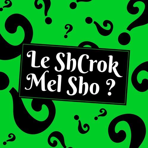 Le ShCrok Mel Sho ?'s avatar