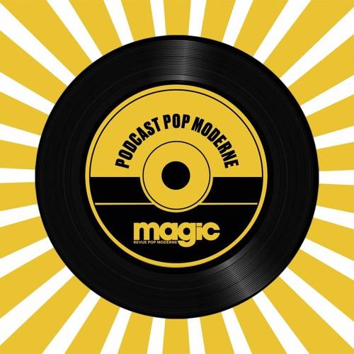 Magic, Revue (& podcast) Pop Moderne's avatar