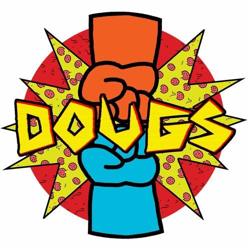 Doug it with DOUGS's avatar