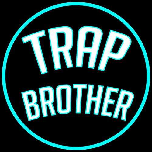Trap Brother's avatar
