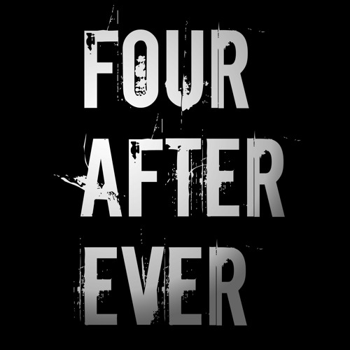 Four After Ever's avatar