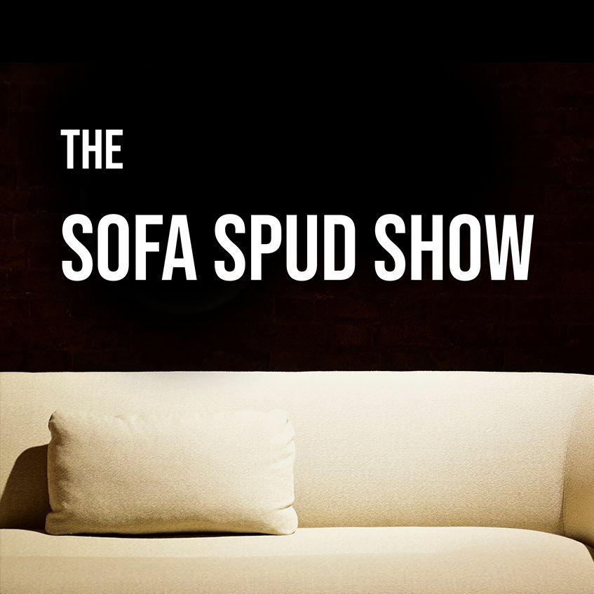 The Sofa Spud Show