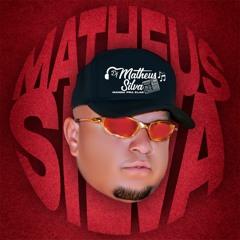 DJ MATHEUS SILVA SOLTA MANDELÃO