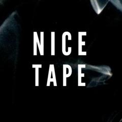 Nice Tape