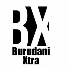 BURUDANI XTRA
