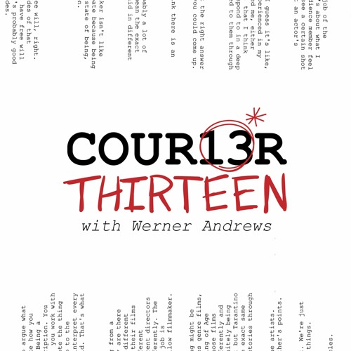 The Courier Thirteen Podcast with Werner Andrews's avatar