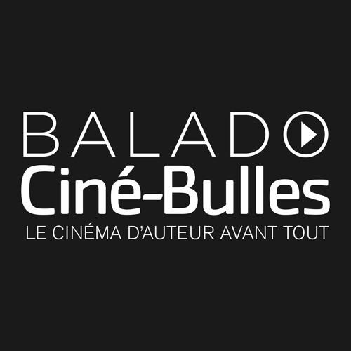 Le Balado de Ciné-Bulles's avatar