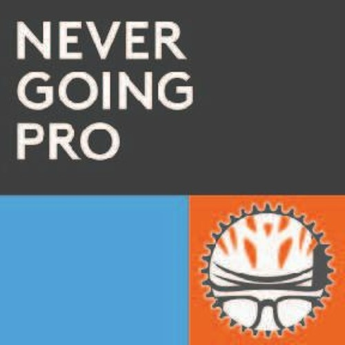 The Never Going Pro Podcast's avatar