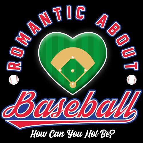Romantic About Baseball's avatar