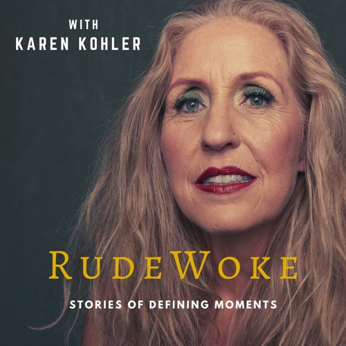 The RudeWoke Sessions: Stories of Defining Moments's avatar