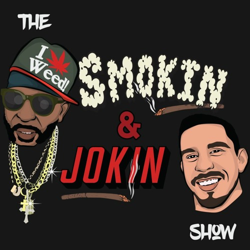 The Smokin And Jokin Show's avatar