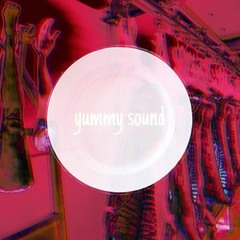 yummy sound