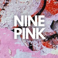NINE PINK