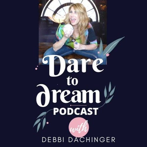 RICHARD GROSSMAN PhD #Ayahuasca #Acupuncture #Healing #Psychedelics, Dare To Dream w/ Deb Dachinger