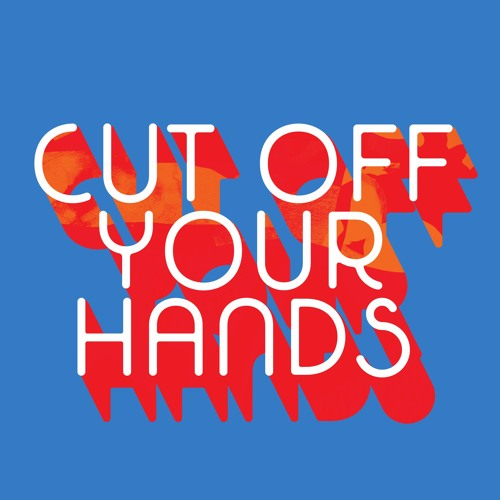 CUT OFF YOUR HANDS's avatar