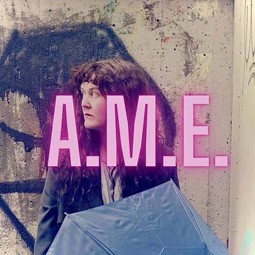 A.M.E.  musicbyame's avatar