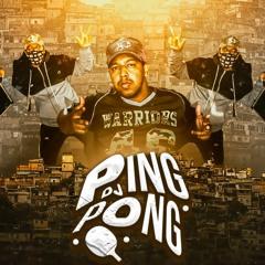 ✪ DJ PING PONG ✪