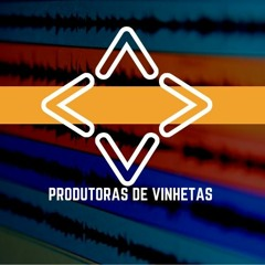 Produtoras de Vinhetas