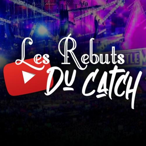 Les Rebuts Du Catch's avatar