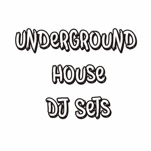 Underground House DJ Sets's avatar