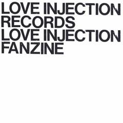 Love Injection Fanzine / Records