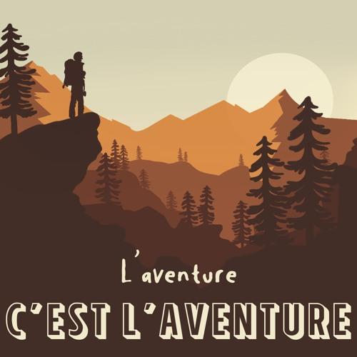 L'Aventure c'est l'Aventure's avatar