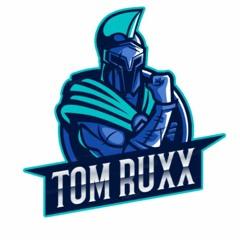 Tom Ruxx