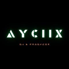 AYCIIX - You & Me