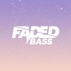Faded Bass