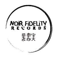 NOiR FiDELiTY Records