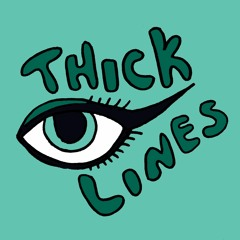 Thick Lines Podcast