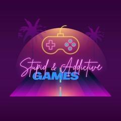 Stupid & Addictive Games
