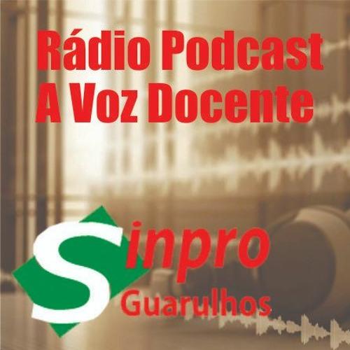 Rádio Podcast A Voz Docente - Sinpro Guarulhos's avatar