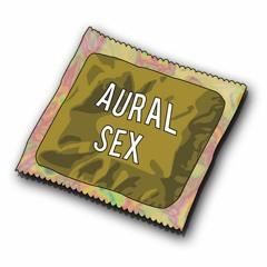 Aural Sex💧