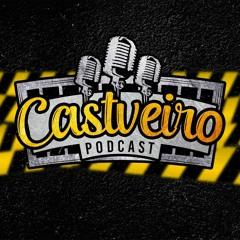 Castveiro Podcast