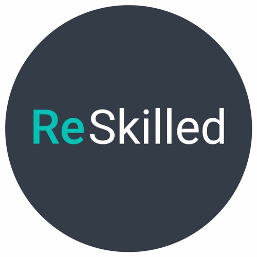 ReSkilled - Episode 2: Informal vs Formal Learning