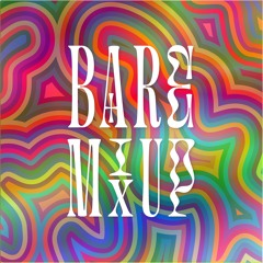 Bare Mix Up Podcast